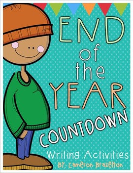End of the Year Writing Activities (Counting Down the School Year)