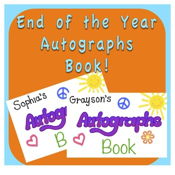 End of the Year Activity - Autographs Book