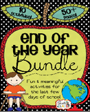 End of the Year Activity Bundle 10 Activities - 50 Pages!
