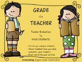 End of the Year Activity - Grade the Teacher