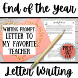 End of the Year or Last Day of School Activity: Letter to My Favorite Teacher