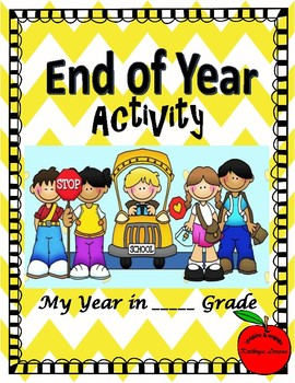 End-of-the-Year Activity / My Year in ____ Grade