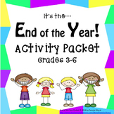 End of Year Activities for Ages 8-13 (1st Edition)