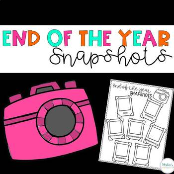 End of the Year Activity - Snapshots