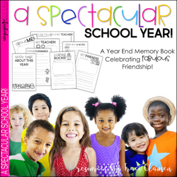 End of the Year - Memory Book - Spectacular School Year