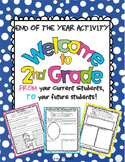"End of the Year Activity: ""Welcome to 2nd Grade"" For Your"