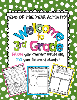 "End of the Year Activity: ""Welcome to 3rd Grade"" For Your Students Next Year!"