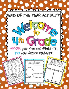 """End of the Year Activity: """"Welcome to 4th Grade"""" For Your Students Next Year!"""
