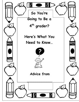 End of the Year Advice: So You're Going to be a 4th grader?