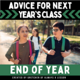 End of the Year Advice for Next Year's Class