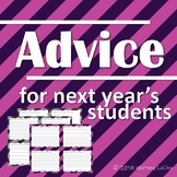 End of the Year: Advice to Next Year's Students