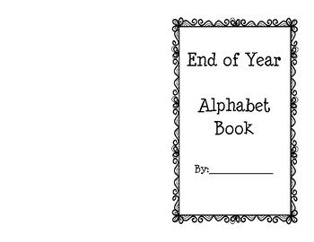 End of the Year: Alphabet Book
