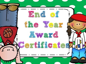 Editable End of the Year Award Certificates- Large Green Polka Dots