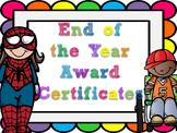 Editable End of the Year Award Certificates- rainbow bubble border