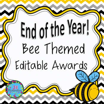 END OF YEAR AWARDS! (Editable Bee Themed!)