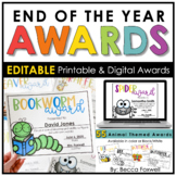 End of the Year Awards - EDITABLE   Printable   Digital   Distance Learning
