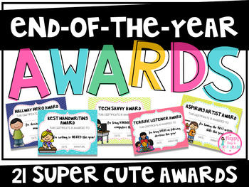 End of the Year Awards {21 Super Cute Awards}