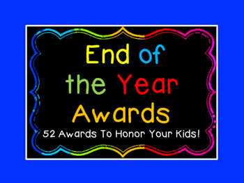 End of the Year Awards - NOW EDITABLE! ( for student names