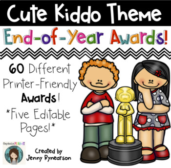 60 Printer-Friendly End-of-the-Year Awards! 5 EDITABLE Pages!