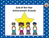 End of the Year Awards-Celebrate With A Kid's Theme