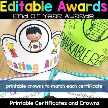 End of the Year Awards - End of the Year Certificates and Crowns EDITABLE