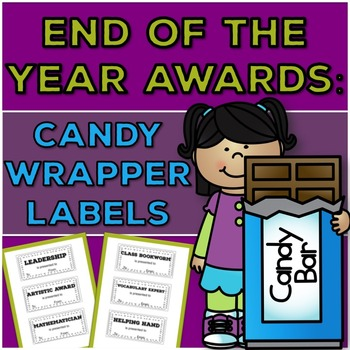 End of the Year Awards: Chocolate Bar  and Candy Wrapper Labels