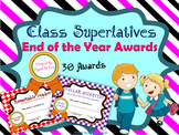 End of the Year Awards Classroom Superlatives