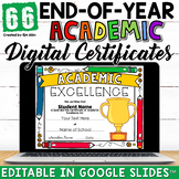 End of the Year Academic Awards Editable Google Classroom™ Distance Learning