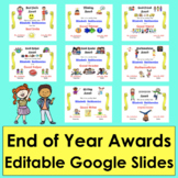 End of the Year Awards Editable Distance Learning Google S