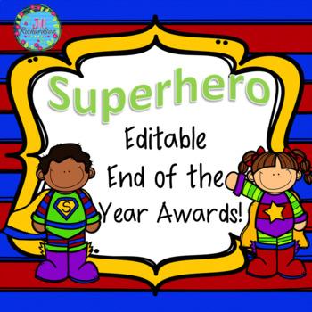 END OF YEAR AWARDS! (Editable Superhero Themed)