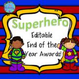 END OF YEAR AWARDS EDITABLE - SUPERHERO THEMED