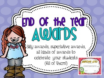 End of the Year Awards {For EVERYONE in your room!}