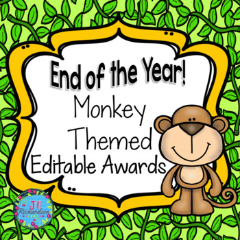 END OF YEAR AWARDS! (Editable Monkey Themed)
