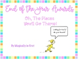 End of the Year Awards - Oh The Places You'll Go!