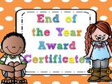 Editable End of the Year Awards- Orange Large Polka Dot Border
