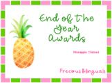 End of the Year Awards - Pineapple Themed!