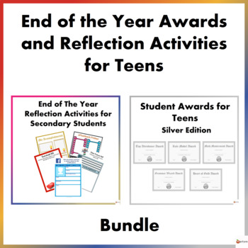 End of the Year Awards Silver Edition and Reflection Activities for Teens Bundle