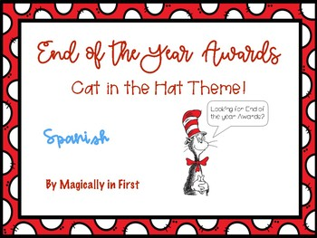 End of the Year Awards - Spanish (Cat in the Hat)