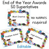 End of the Year Awards  50 Superlatives (editable signature boxes for names)