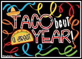 End of the Year Awards ~ TACO 'Bout a Great Year!!