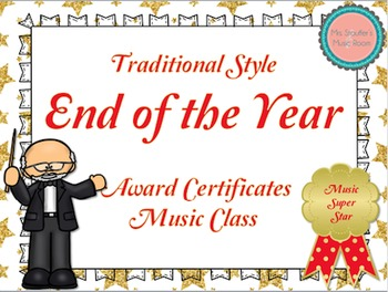 End of the Year Awards Traditional Style {Music Class} {Editable}