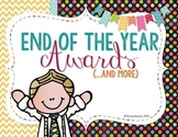 End of the Year Awards and More!