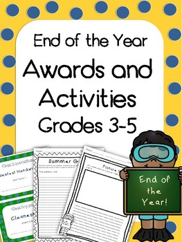 End of the Year Awards and Printable Activities - Grades 3-5 *NO PREP!