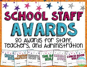 End of the Year Awards for Teachers and School Staff