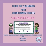 End of the Year Awards with Growth Mindset Quotes (Grades 6-8)