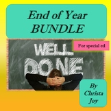 End of the Year BUNDLE for Special Education