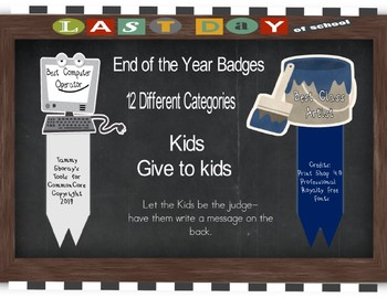 End of the Year Badges - Students give to Students