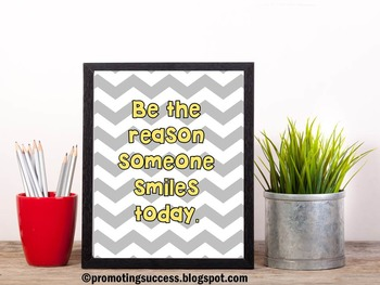 Be the Reason Someone Smiles Today Inspirational Quote Poster Gray Chevron