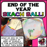 End of the Year Beach Ball Activity