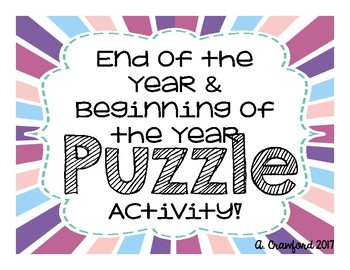 End of the Year & Beginning of the Year Activity
